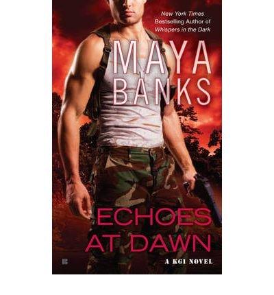 -echoes-at-dawn-a-kgi-novel-by-banks-mayaauthorpaperback