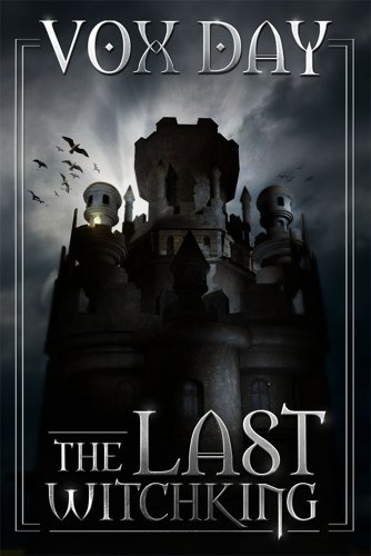 The Last Witchking by Vox Day ebook deal
