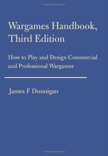Wargames Handbook, Third Edition: How to Play and Design...