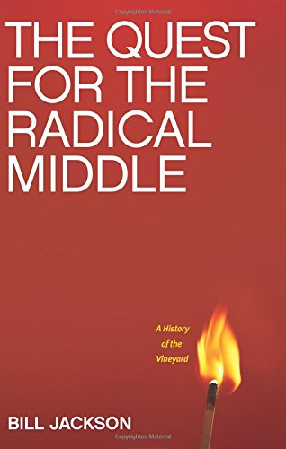 The Quest for the Radical Middle: A History of the Vineyard