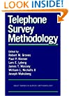 Telephone Survey Methodology (Wiley Series in Survey Methodology)