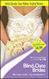 Blind-Date Brides (Mills & Boon by Request) (0263831612) by Brooks, Helen