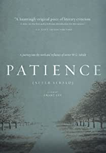 Patience (After W. G. Sebald)