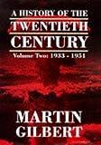 A History of the Twentieth Century Vol. 2: 1933 - 1951