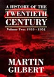 A History of the Twentieth Century Vol. 2: 1933 - 1951 (000215868X) by MARTIN GILBERT