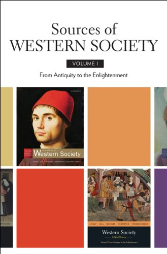 Sources of Western Society, Volume I: From Antiquity to the Enlightenment: 1