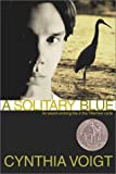 A Solitary Blue (The Tillerman Series #3)