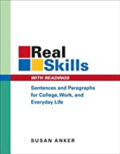 Real Skills with Readings Sentences and Paragraphs for College Work and by Susan Anker