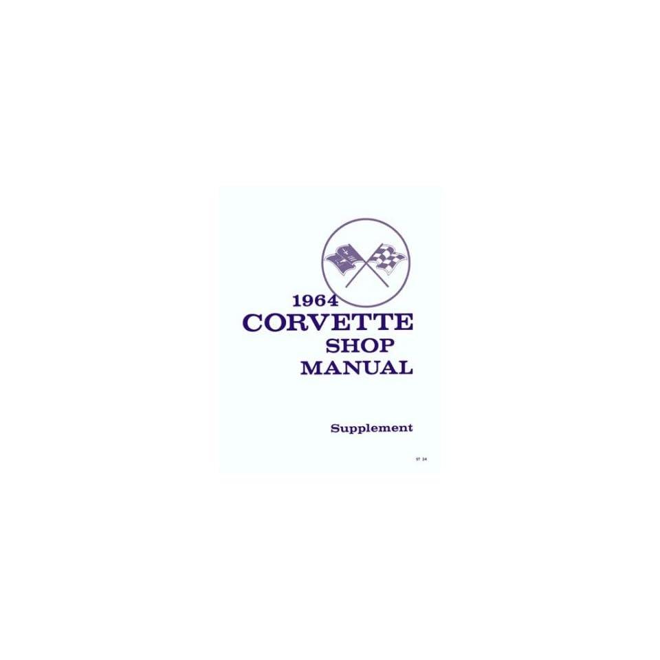 1964 Chevrolet Corvette Shop Service Repair Manual Book