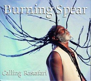 Burning Spear - Calling Rastafari - Zortam Music