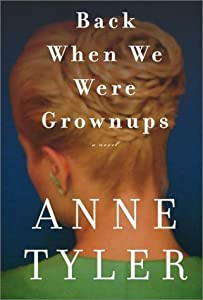 "Cover of ""Back When We Were Grownups: A N..."
