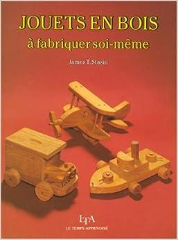 Jouets en bois a fabriquer soi meme stasio jt - Etagere en bois a faire soi meme ...