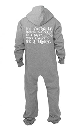 BE YOURSELF Unless You Can Be A Brony Then ALWAYS BE A BRONY - Onesie S-XL (s)