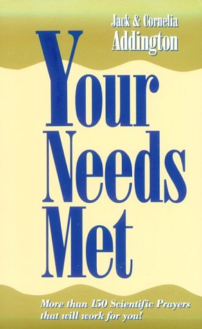 Your Needs Met: The Healing Nature of Spiritual Mind Treatment