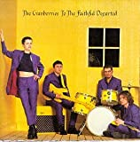 To the Faithful Departed - The Cranberries