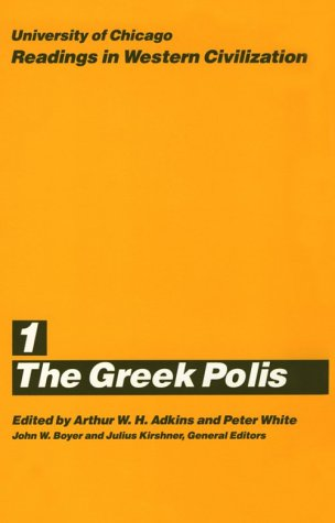 University of Chicago Readings in Western Civilization, Volume 1: The Greek Polis