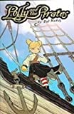 Polly & the Pirates 1 (1435260406) by Naifeh, Ted