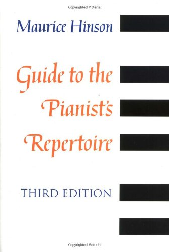 Guide to the Pianist's Repertoire, third edition