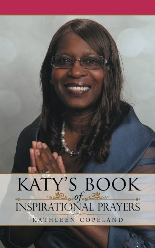 Katys Book of Inspirational Prayers [Copeland, Kathleen] (Tapa Blanda)