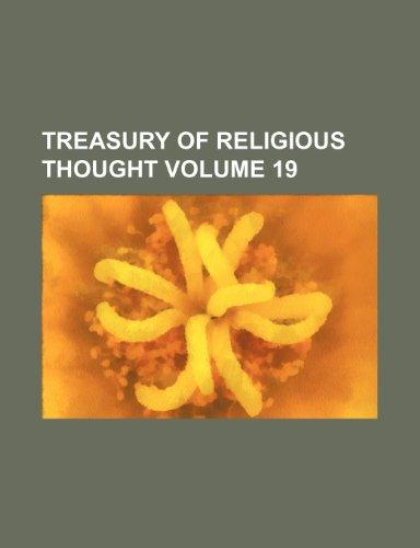 Treasury of religious thought Volume 19