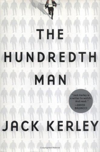 The Hundredth Man, Jack  Kerley