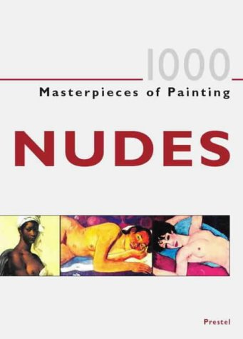 1000 Masterpieces of Painting: Nudes