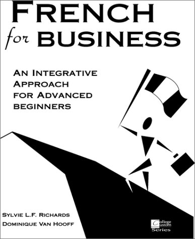 French for Business:  An Integrative Approach for Advanced Beginners PDF