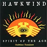 Spirit of the Age (Solstice Remixes) by Hawkwind (1995-01-17)