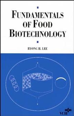 Fundamentals of Food Biotechnology (Food Science and Technology)