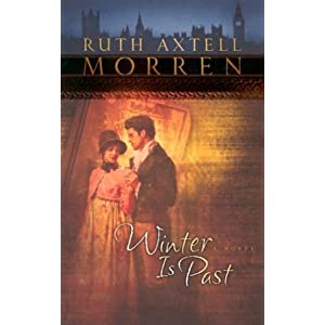 """Winter is Past"" by Ruth Axtell Morren :Book Review"