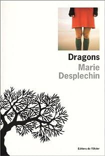 Dragons par Desplechin
