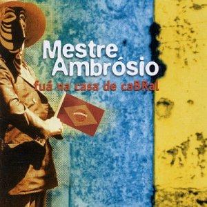 Mestre Ambrosio - Fua Na Casa De Cabral - Amazon.com Music
