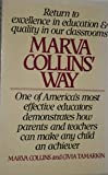 img - for Return to Excellence in Education&Quality in our Classrooms Marva Collins Way book / textbook / text book