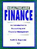Healthcare Finance: An Introduction to Accounting and Financial Management (1567930905) by Gapenski, Louis C.