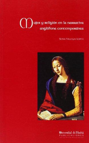 Mujer y religión en la narrativa anglófona contemporánea