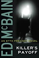Killer's Payoff (An 87th Precinct Novel)