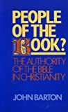 People of the Book?: Authority of the Bible in Christianity (Bampton Lectures) (0281043876) by Barton, John