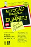 img - for AutoCAD Release 14 for Dummies: Quick Reference (For Dummies: Quick Reference (Computers)) book / textbook / text book