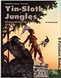 Adventures in the Yin-Sloth Jungles (Palladium Rpg, Book 7) (0916211819) by Patrick Nowak