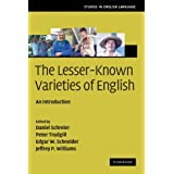 The Lesser-Known Varieties of English: An Introductionpar Daniel Schreier