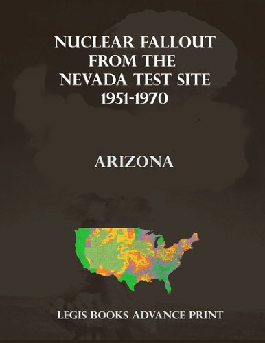 Nuclear Fallout from the Nevada Test Site 1951-1970 in Arizona PDF