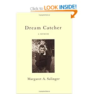 Dream Catcher: A Memoir Margaret Ann Salinger