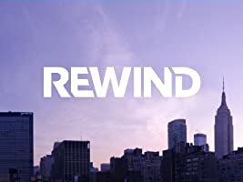 Rewind Season 1 [HD]