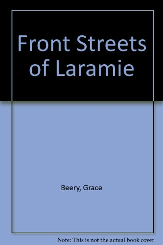Front Streets of Laramie