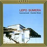 Lepo Sumera: Chamber Music