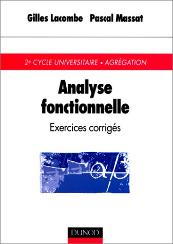 Analyse fonctionnelle: exercices corrige?s