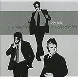 Intermission: The Greatest Hits ~ dc Talk