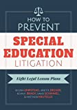 img - for How to Prevent Special Education Litigation: Eight Legal Lesson Plans book / textbook / text book