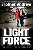 Light Force: The Last Hope for the Middle East (0340862718) by Andrew, Brother