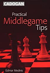 Practical Middlegame Tips (Cadogan Chess Series) (Cadogan Chess Books)